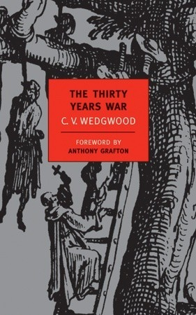 The Thirty Years War by C.V. Wedgwood