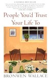 People You'd Trust Your Life To : Stories