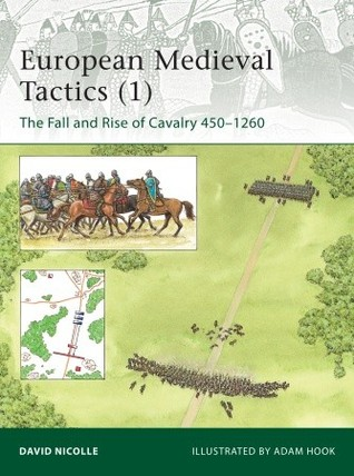 European Medieval Tactics (1) by David Nicolle