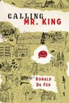 Calling Mr. King by Ronald De Feo
