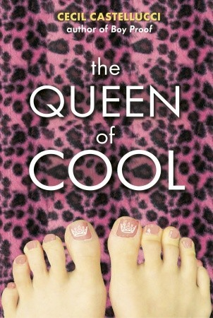 The Queen of Cool by Cecil Castellucci