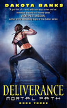 Deliverance (Mortal Path, #3)