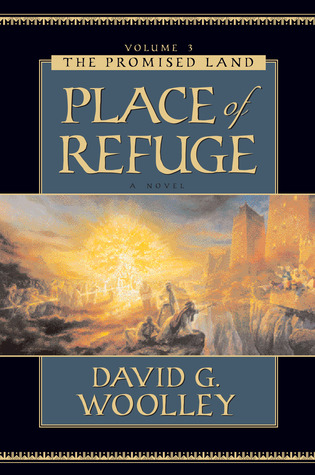 Place of Refuge by David G. Woolley