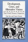 Development, Crises and Alternative Visions: Third World Women's Perspectives