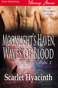 Moonlight Haven, Waves of Blood (Deadly Mates #5)