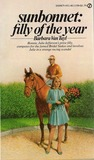 Sunbonnet: Filly of the Year (Bonnie, #3)