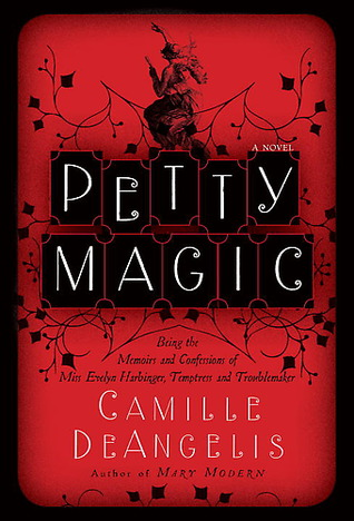 Petty Magic by Camille DeAngelis
