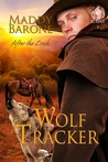 Wolf Tracker by Maddy Barone