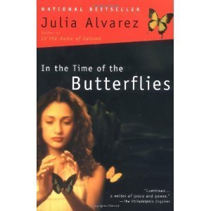 In The Time Of The Butterflies by Julia Alvarez