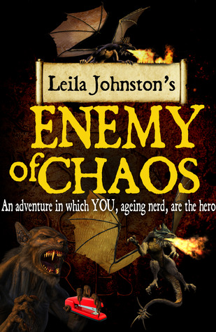Enemy Of Chaos by Leila Johnston