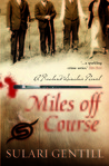 Miles Off Course (Rowland Sinclair #3)