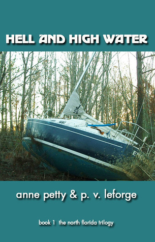 Hell and High Water by Anne C. Petty