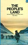 The People's Land: Eskimos and Whites in the Eastern Arctic