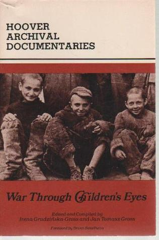 War Through Childern's Eyes: The Soviet Occupation of Poland and the Deportations, 1939-1941