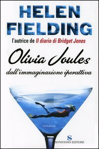 Olivia Joules dall'immaginazione iperattiva by Helen Fielding