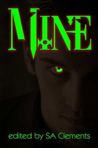 Mine by S.A. Clements