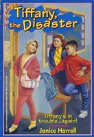 Tiffany, The Disaster by Janice Harrell