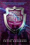 Robbie Forester and the Outlaws of Sherwood Street (outlaws of Sherwood Street, #1)