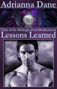 Lessons Learned (Tales of the Midnight Pearl Brotherhood, #5)