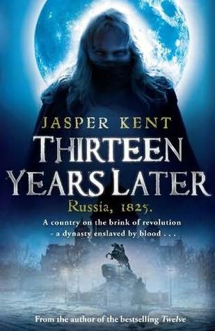 Thirteen Years Later by Jasper Kent