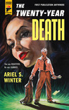 The Twenty-Year Death (Hard Case Crime #108)