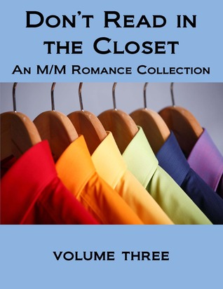 Don't Read in the Closet: Volume Three (Don't Read in the Closet Events)