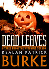 Dead Leaves: 8 Tales from the Witching Season