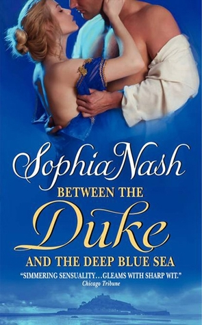 Between the Duke and the Deep Blue Sea by Sophia Nash