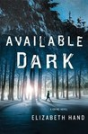 Available Dark (Cass Neary, #2)
