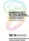 Embryology in the Qur'an: A Scientific-Linguistic Analysis of Chapter 23 with Responses to Historical, Scientific & Popular Contentions