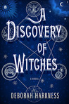 A Discovery of Witches by Deborah Harkness