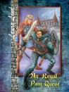 My Royal Pain Quest (The Lakeland Knight, #2)