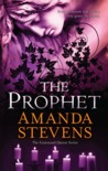 The Prophet (Graveyard Queen, #3) by Amanda Stevens