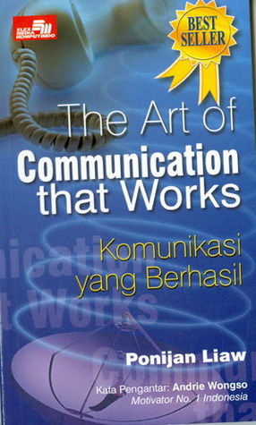 The Art of Communication that Works