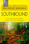 Barefoot Sisters Southbound by Lucy Letcher