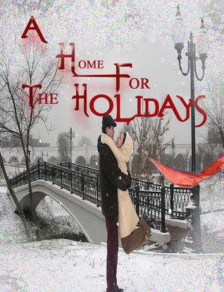 A home for the holidays by Danielle Lee Zwissler