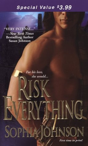Risk Everything by Sophia Johnson