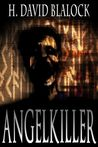 AngelKiller by H. David Blalock