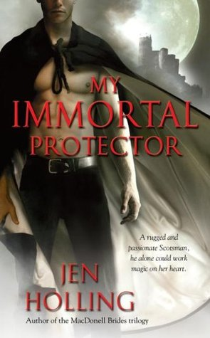 My Immortal Protector by Jen Holling