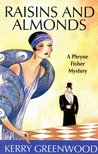 Raisins And Almonds (Phryne Fisher, #9)