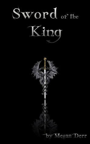 Sword of the King by Megan Derr