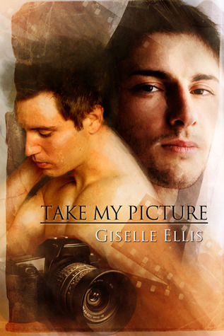 Take My Picture by Giselle Ellis
