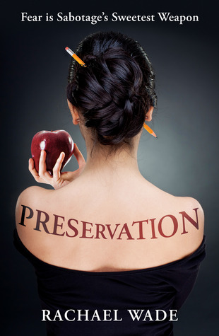 Preservation by Rachael Wade