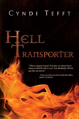Hell Transporter by Cyndi Tefft