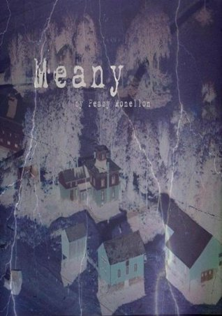 Meany by Peazy Monellon