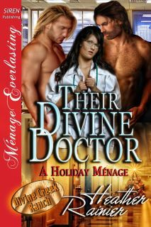 Their Divine Doctor by Heather Rainier
