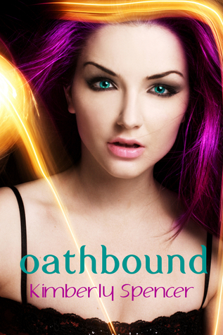 Oathbound by Kimberly Spencer