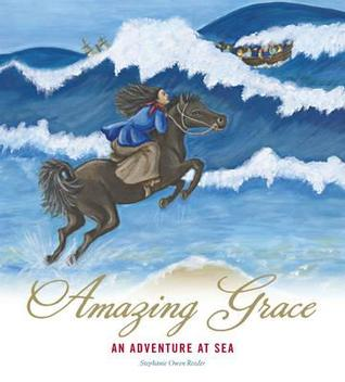 Amazing Grace : an adventure at sea