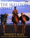 The Skeleton Coast: A journey through the Namib Desert