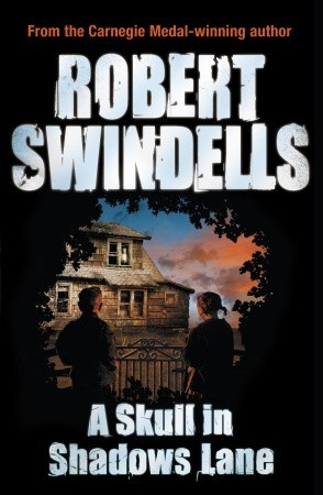 Image result for A Skull in Shadows Lane by Robert Swindells